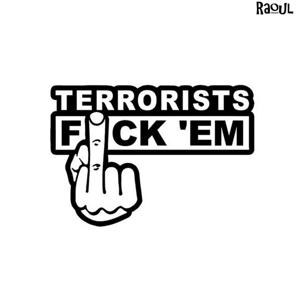 Autocollant sticker terrorists fuck'em
